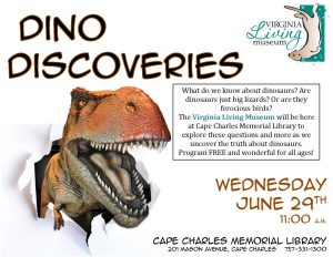 Dino Discoveries with Virginia Living Museum @ Cape Charles Memorial Library   Cape Charles   Virginia   United States