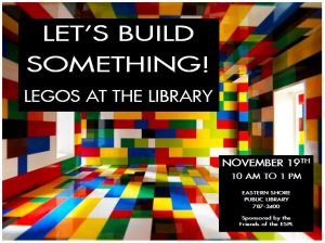 Let's Build Something! Lego's in the Library @ ESPL Main | Accomac | Virginia | United States