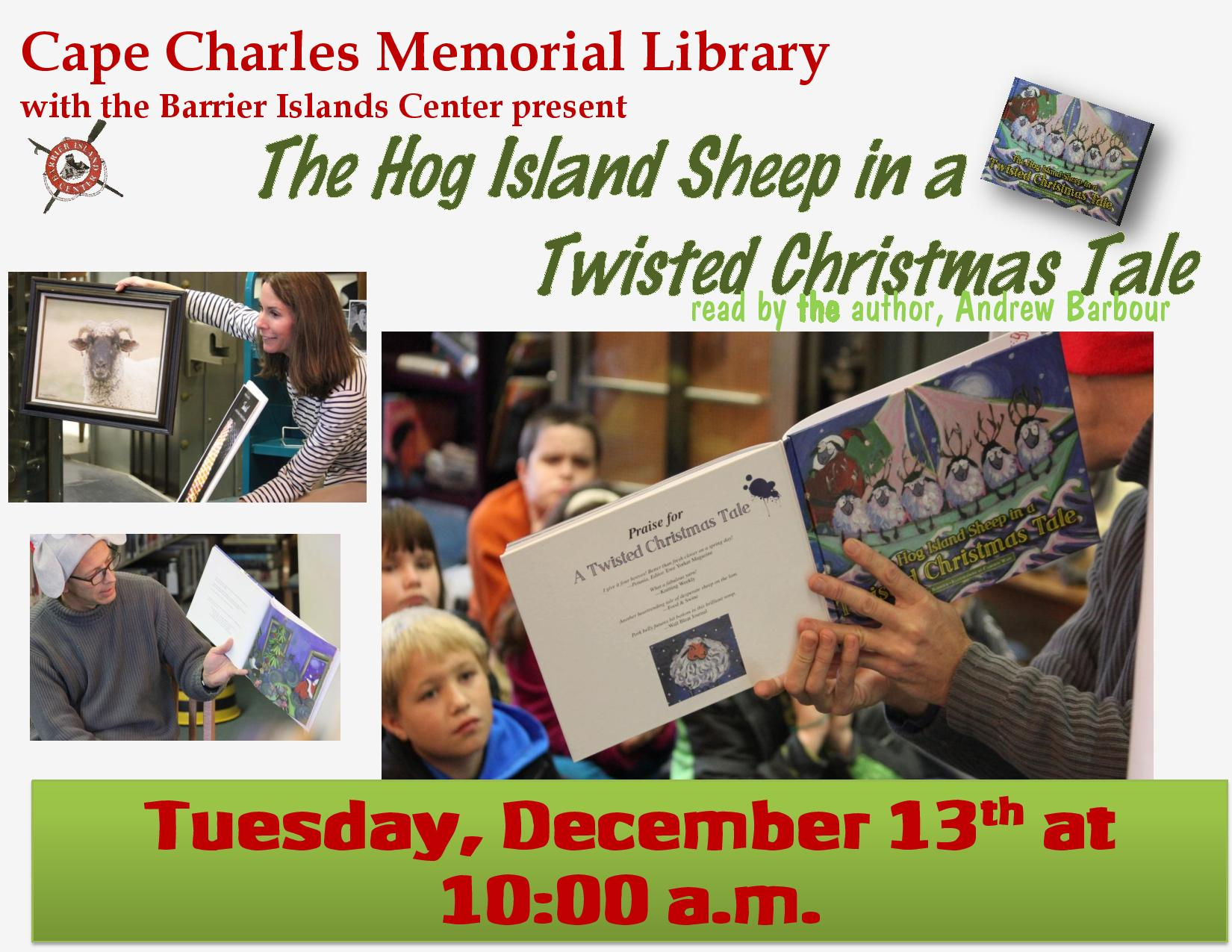 BIC reading of The Hog Island Sheep in a Twisted Christmas Tale @ Cape Charles Memorial Library | Cape Charles | Virginia | United States