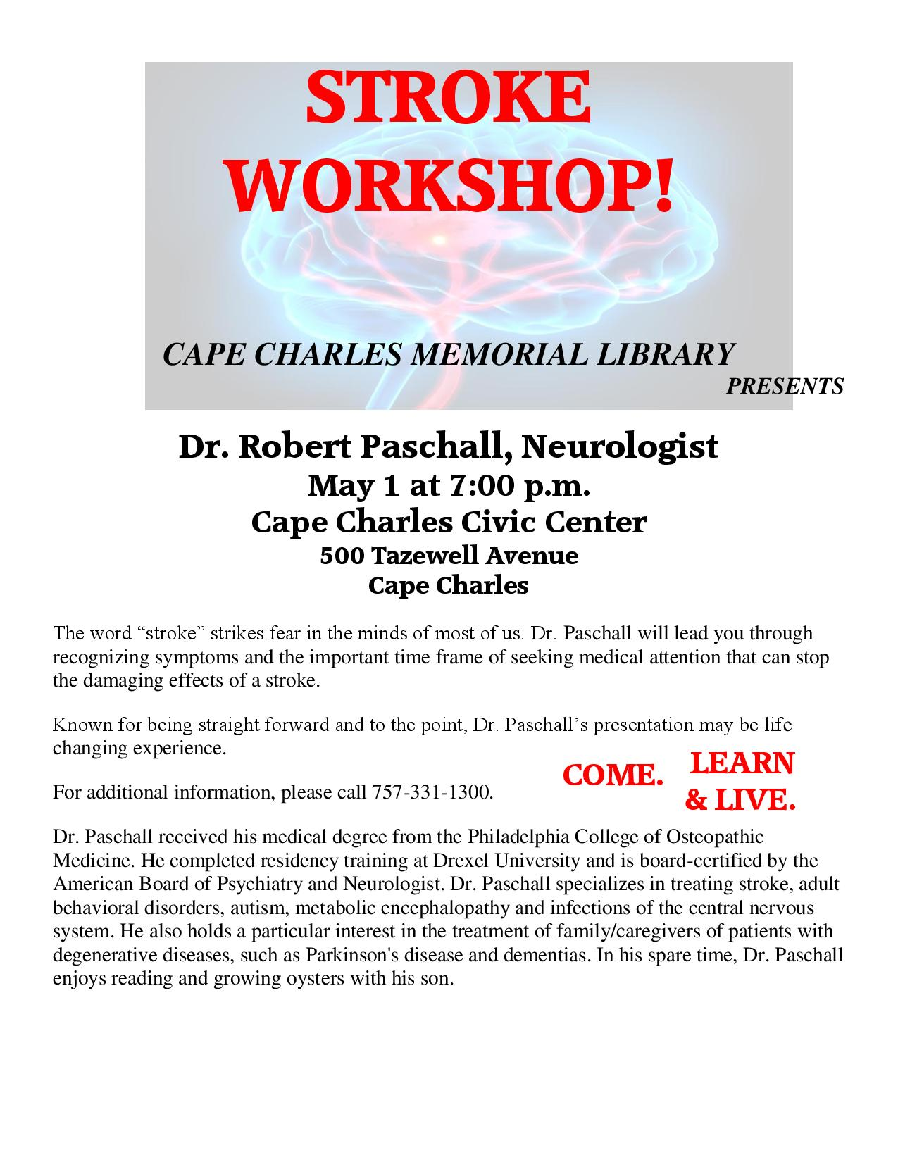 Stroke Workshop @ Cape Charles Civic Center | Cape Charles | Virginia | United States
