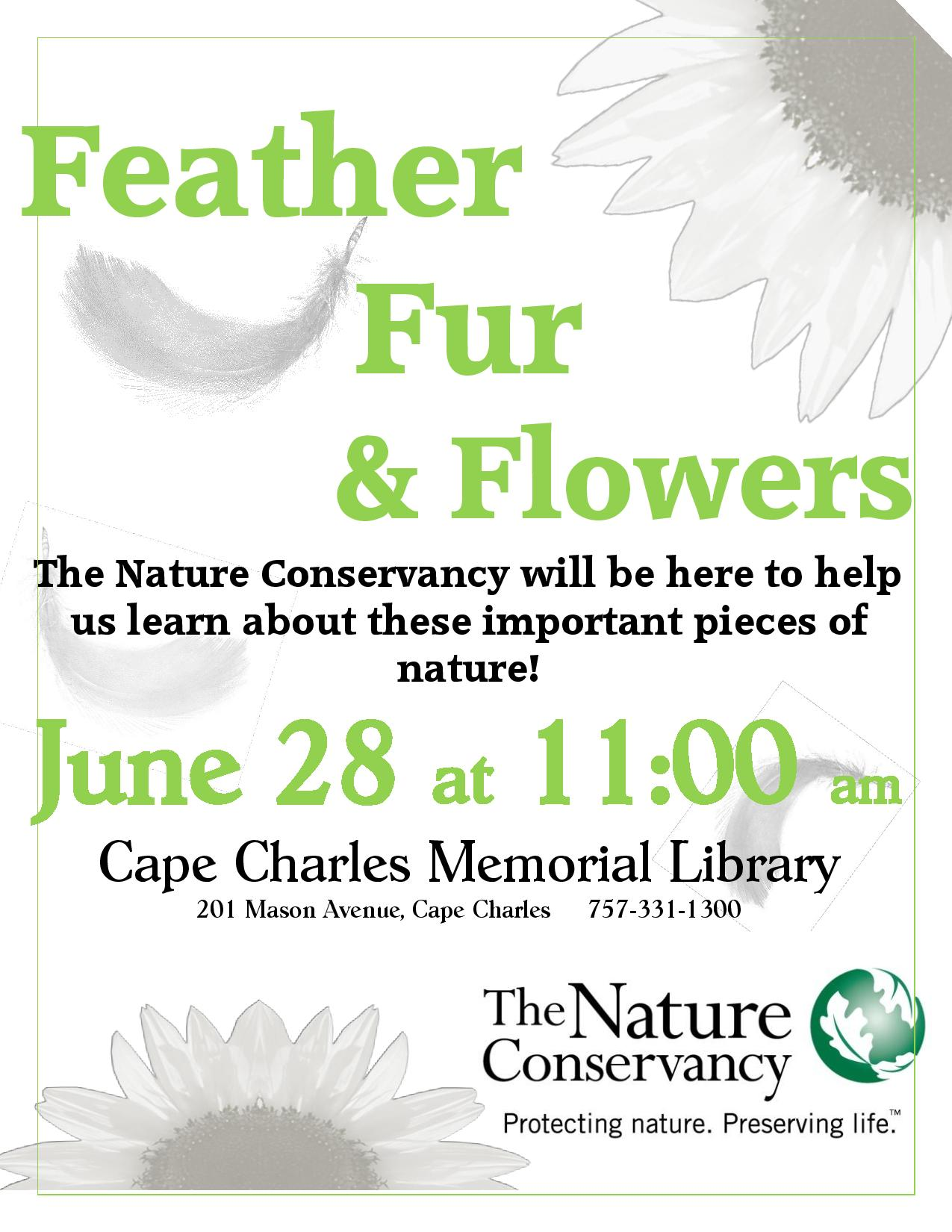 """Feather, Fur, and Flowers"" with Nature Conservancy"