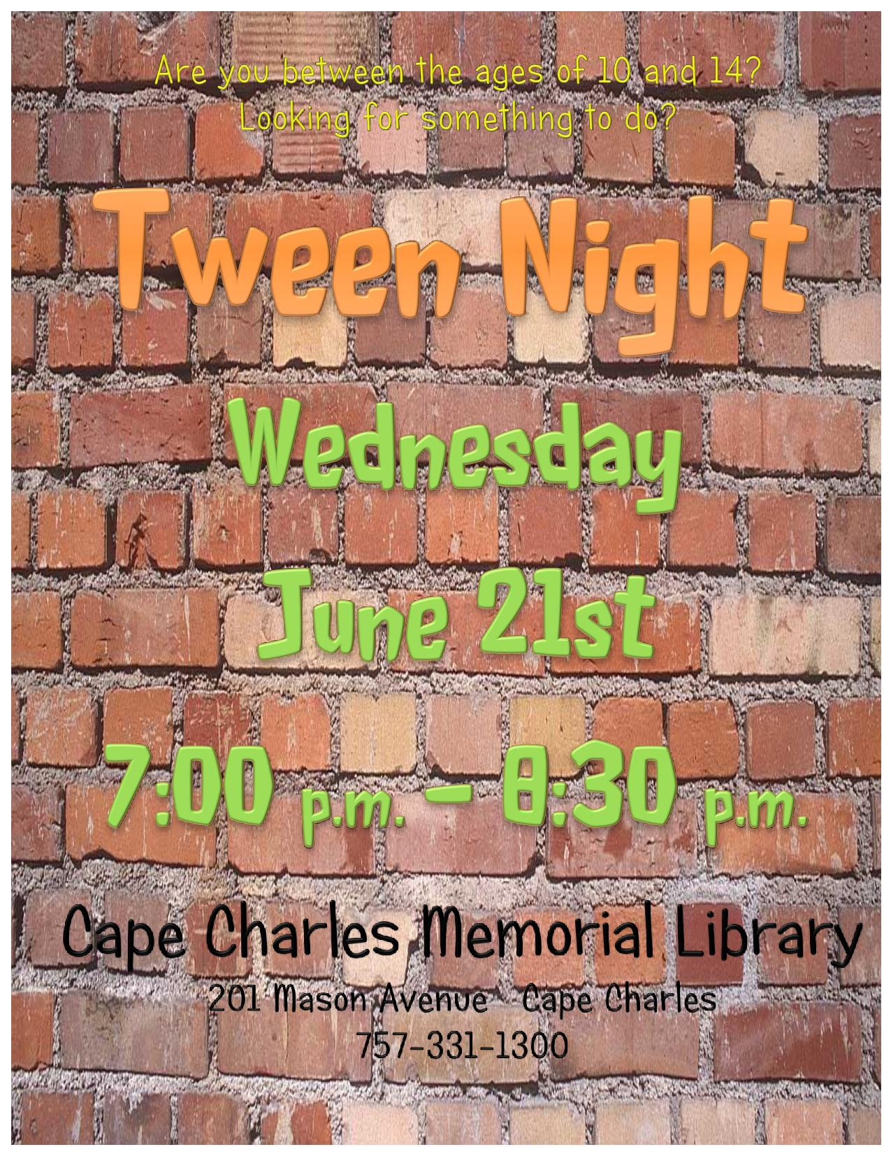 Tween Night! @ Cape Charles Memorial Library