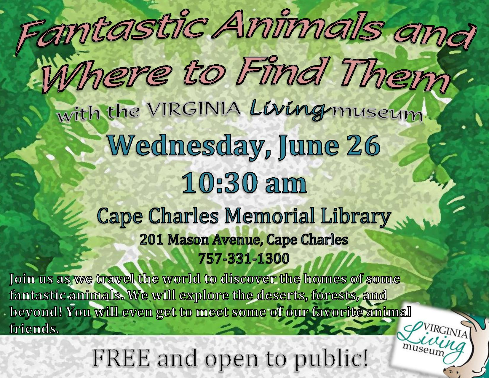 Fantastic Animals and Where to Find Them with Virginia Living Museum @ Cape Charles Memorial Library